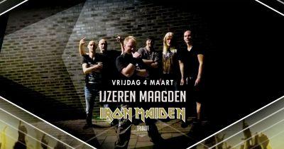 Ijzeren Maagden in a tribute to Iron Maiden!