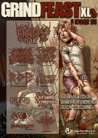 GRINDFEAST XL3: ANALEPSY(PT) + HYMEN HOLOCAUST (NL) + RAW DECIMATING BRUTALITY (POR) + 5 STABBED 4 CORPSES (DE) + BRUTAL SPHINCTER (BE/FR) + RYVOK (NL) + FUMES OF DECAY (NL) + GRINDBASHERS (NL) + BASSOOKAH (NL) + KAASSCHAAF (NL)