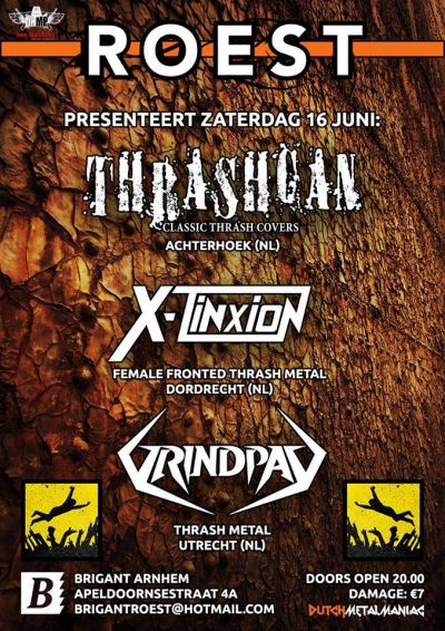 Roest present: Thrashcan, X-Tinxtion & Grindpad
